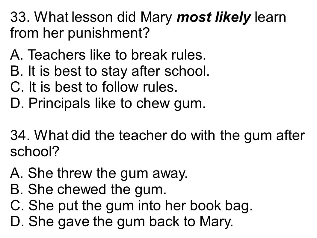 33. What lesson did Mary most likely learn from her punishment.