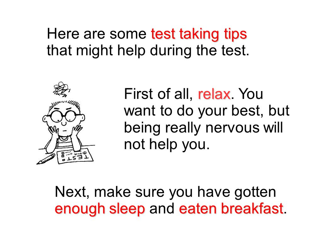test taking tips Here are some test taking tips that might help during the test.