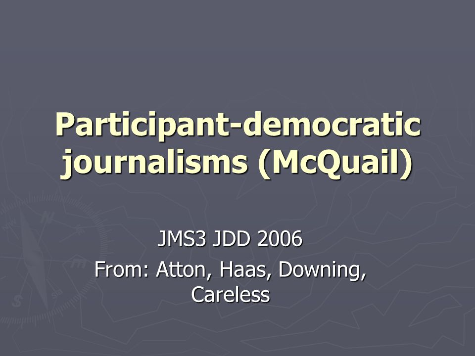 Link to radical democracy ► Alternative media not about ability to impact upon governmental institutions – more about altering individual and group self-perception, challenge oppressing social relations, and thereby enhance participants' own access to power.