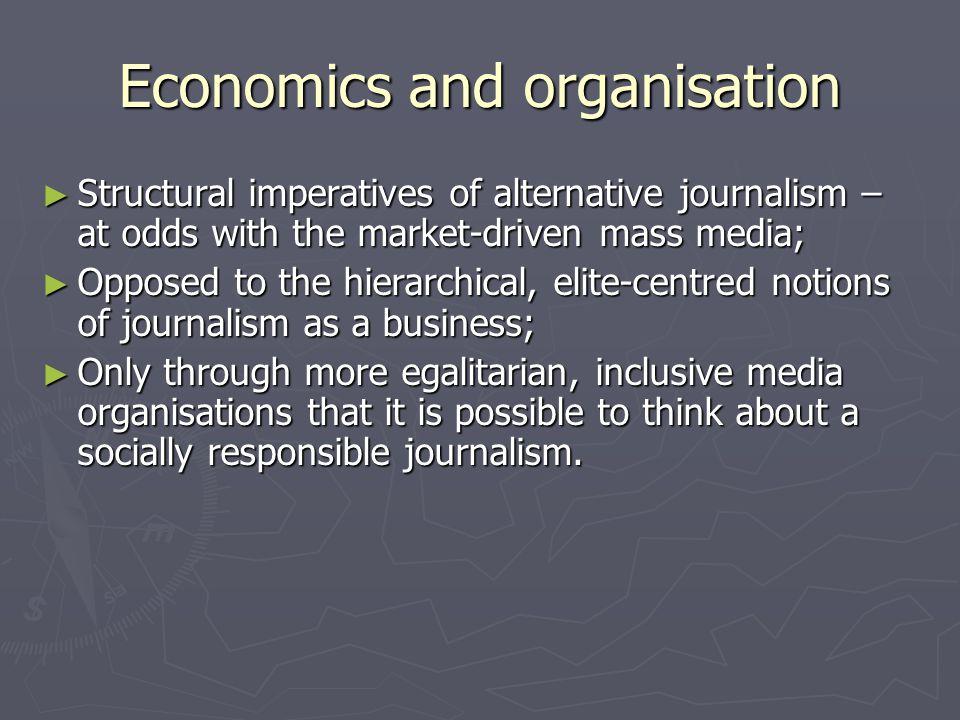 Comparison with public journalism ► Radical alternative journalism goes beyond 'reformist' public journalism.