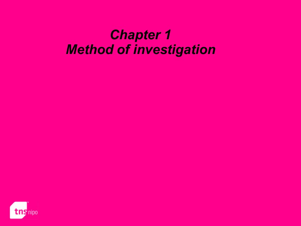 Chapter 1 Method of investigation