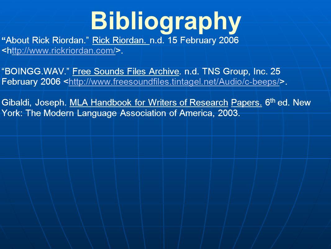 Bibliography About Rick Riordan. Rick Riordan. n.d.