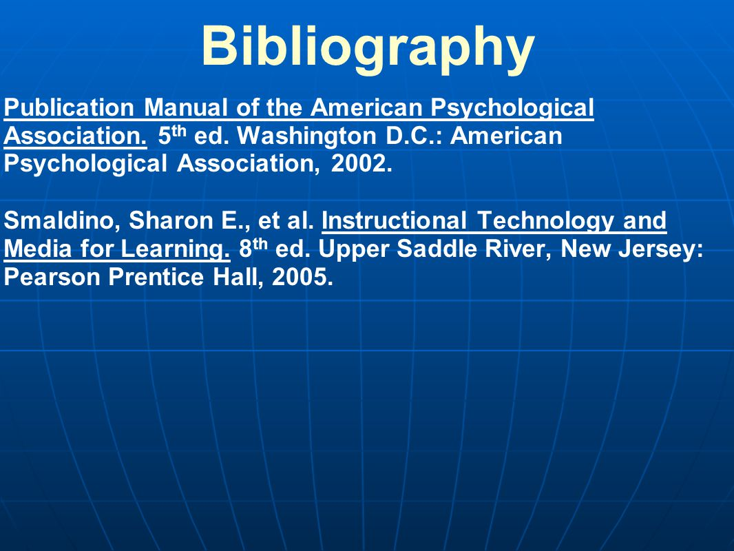 Bibliography Publication Manual of the American Psychological Association.
