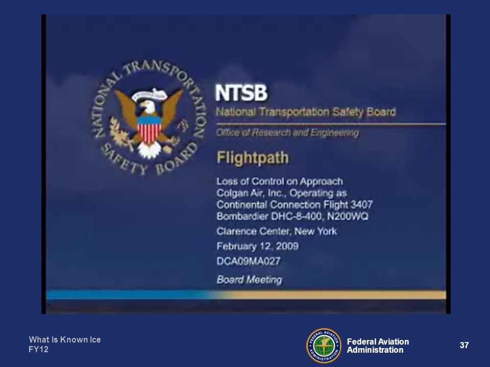 What Is Known Ice 37 Federal Aviation Administration FY12