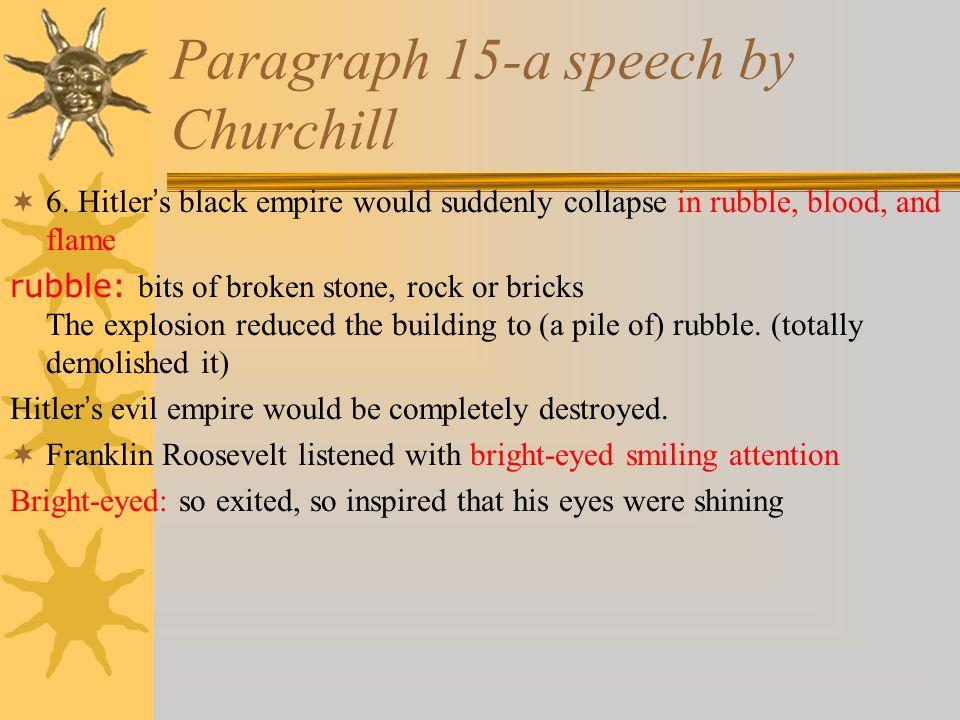 Paragraph 15-a speech by Churchill  6.