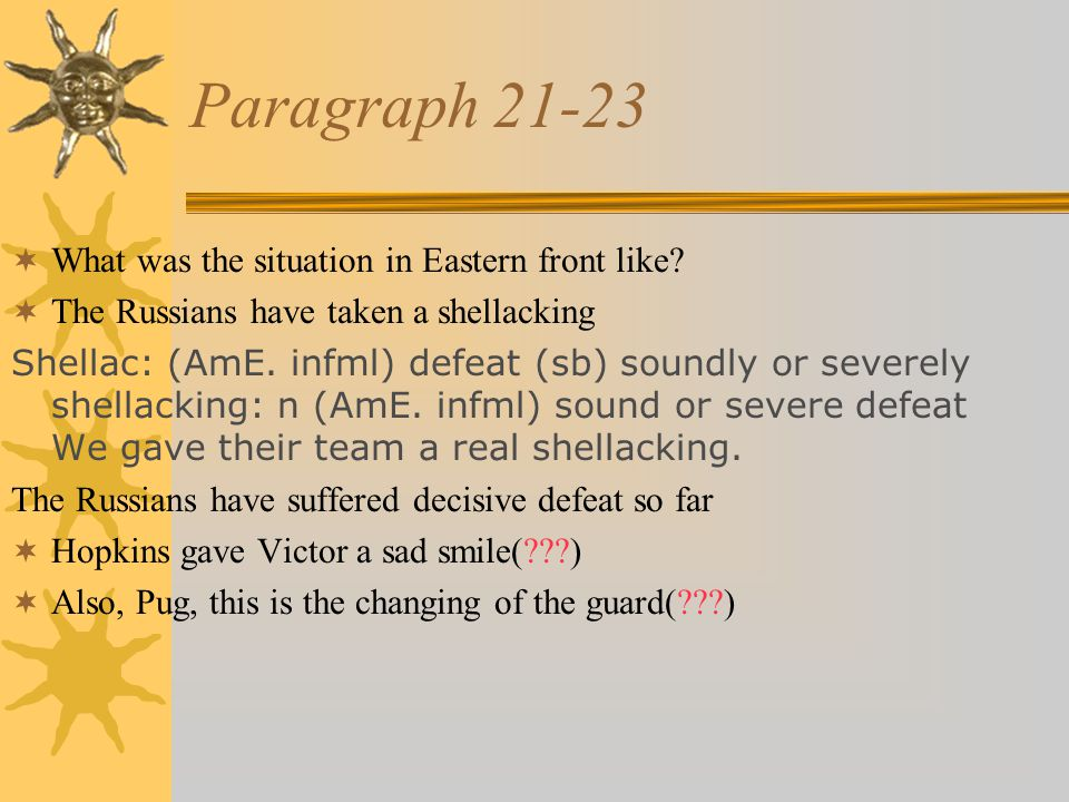 Paragraph 21-23  What was the situation in Eastern front like.
