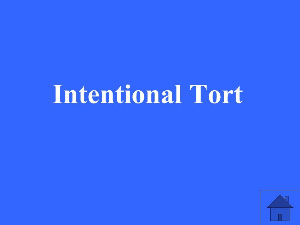 Intentional Tort