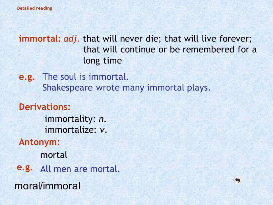 immortal: adj.
