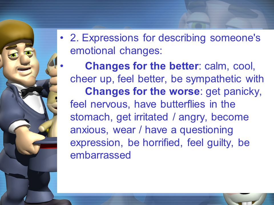 3.Expressions of behaviour: Silly behaviour: play the fool (e.g.