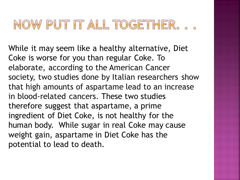While it may seem like a healthy alternative, Diet Coke is worse for you than regular Coke.