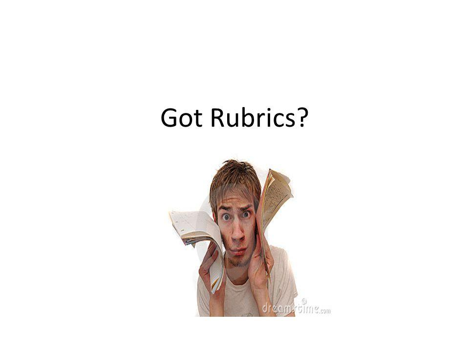 Got Rubrics?
