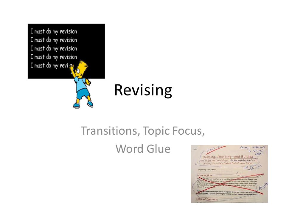 Revising Transitions, Topic Focus, Word Glue