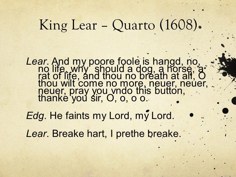 King Lear – Quarto (1608) Lear.
