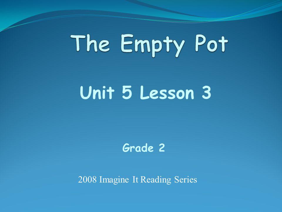 Unit 5 Lesson 3 Grade 2 2008 Imagine It Reading Series