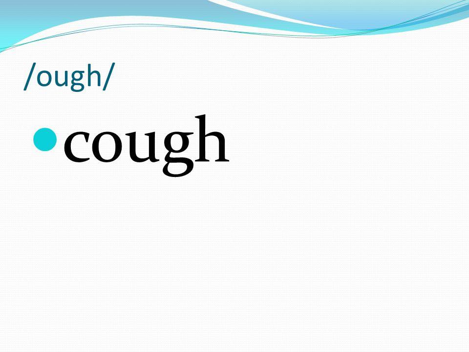 /ough/ tough