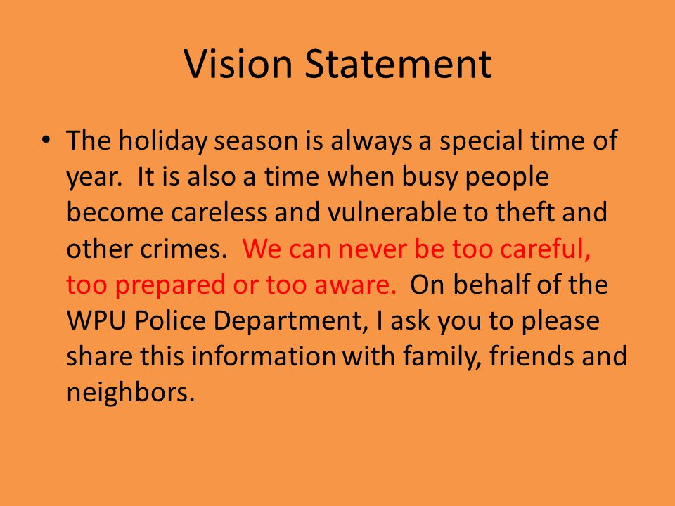 Vision Statement The holiday season is always a special time of year.