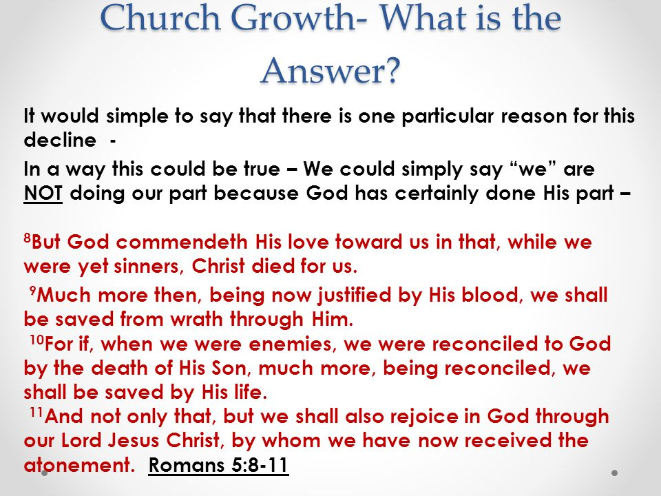 Church Growth- What is the Answer.