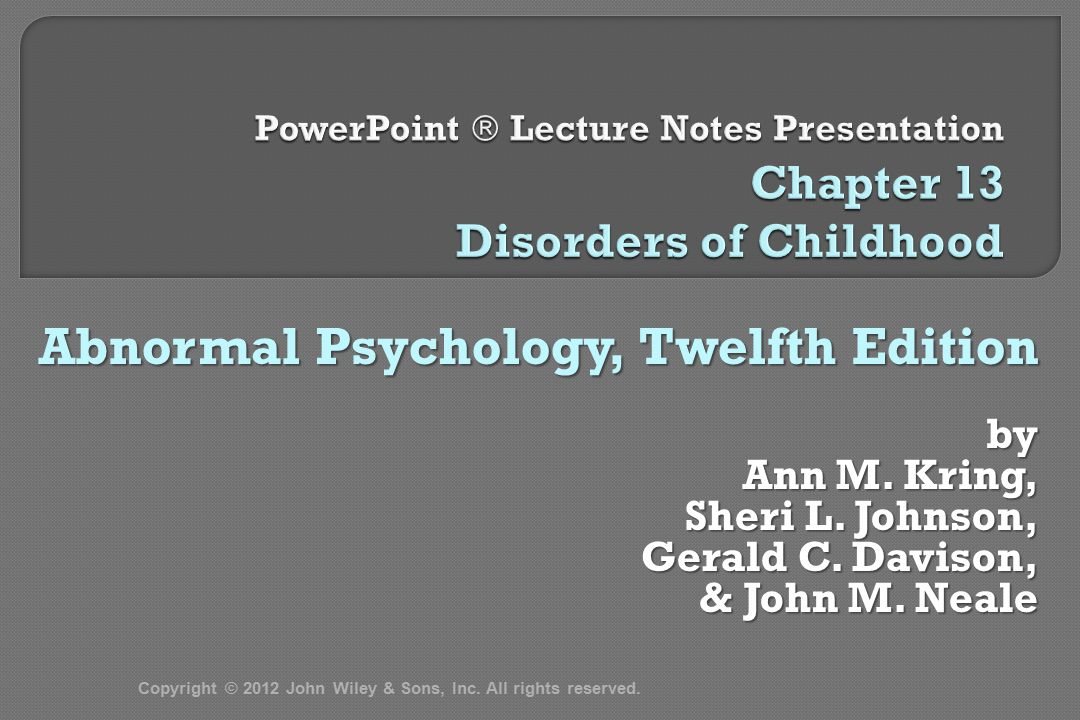  Chapter 13: Disorders of Childhood I.