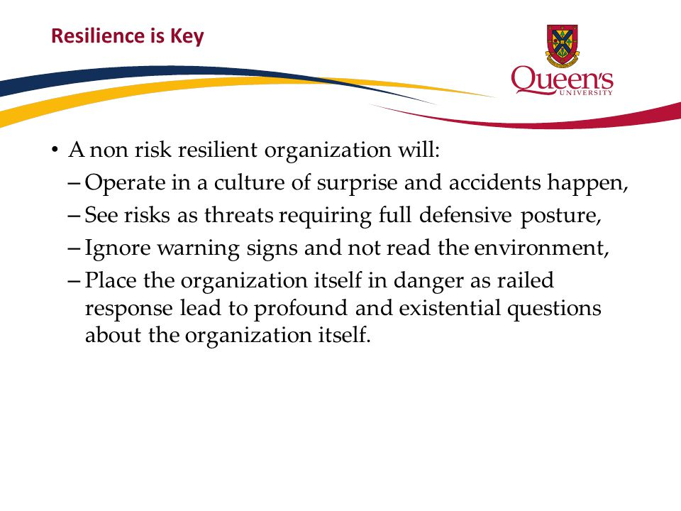 Those organisations that are risk-resilient will prosper and thrive.