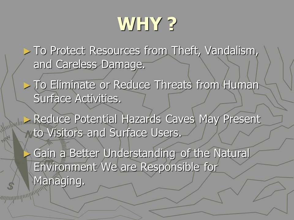 WHY . ► To Protect Resources from Theft, Vandalism, and Careless Damage.
