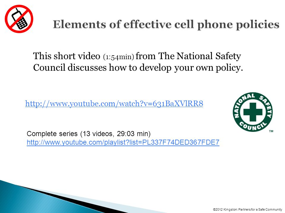 This short video (1:54min) from The National Safety Council discusses how to develop your own policy.