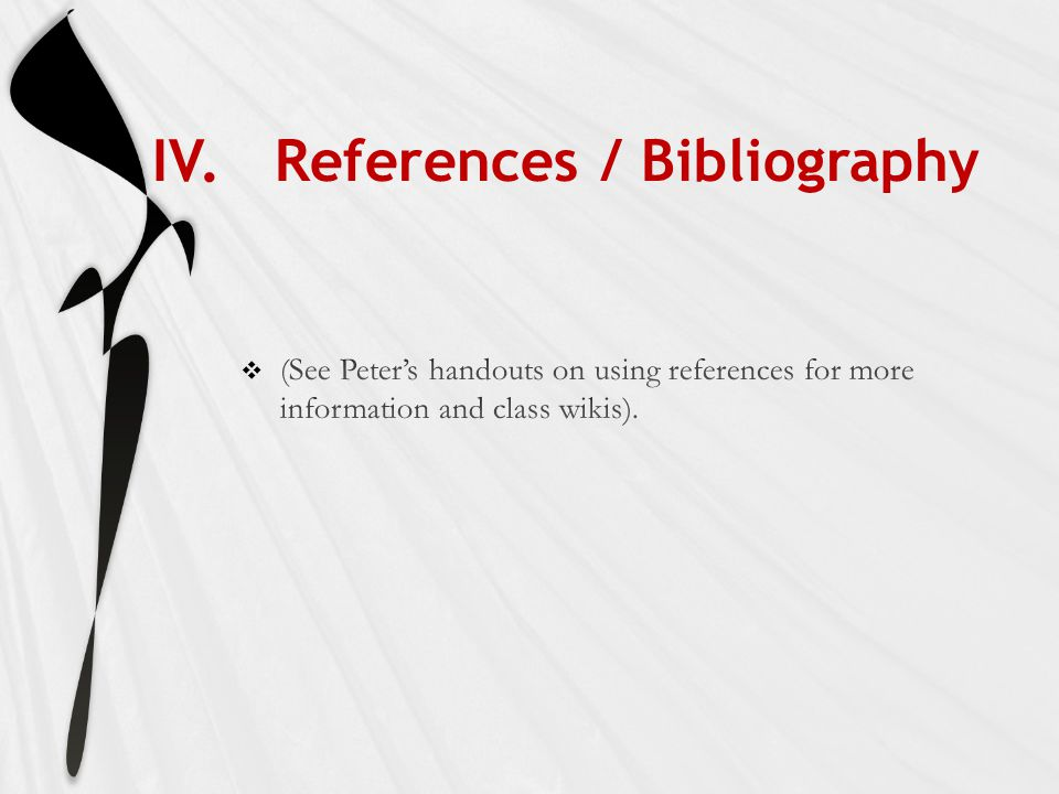 IV. References / Bibliography