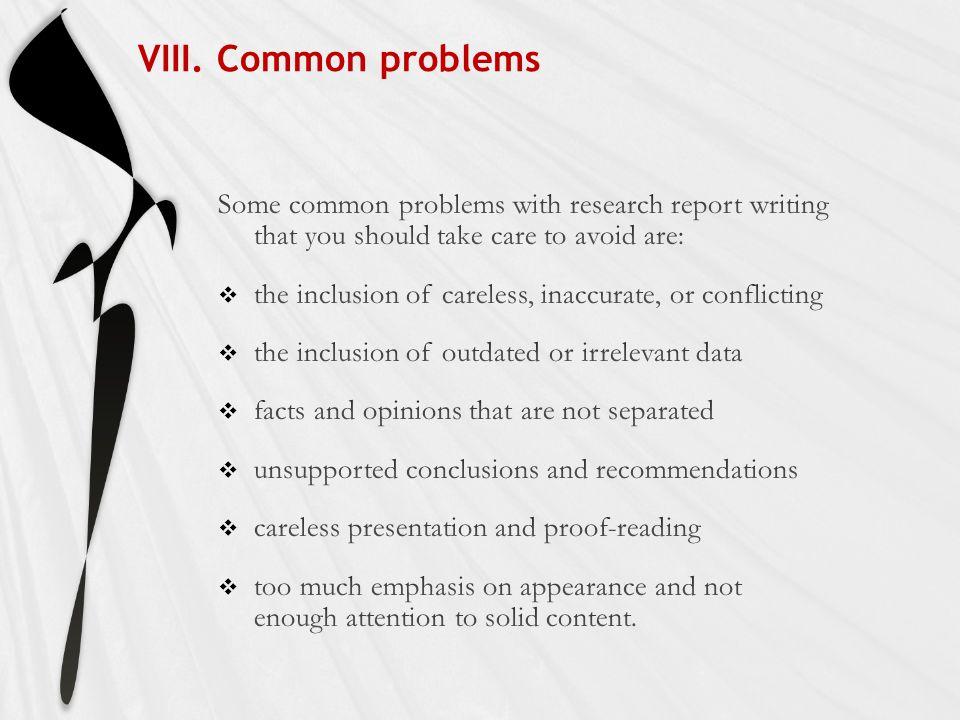 VIII. Common problems
