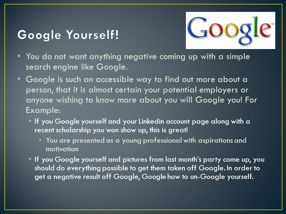 You do not want anything negative coming up with a simple search engine like Google.