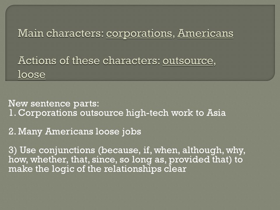 New sentence parts: 1.Corporations outsource high-tech work to Asia 2.