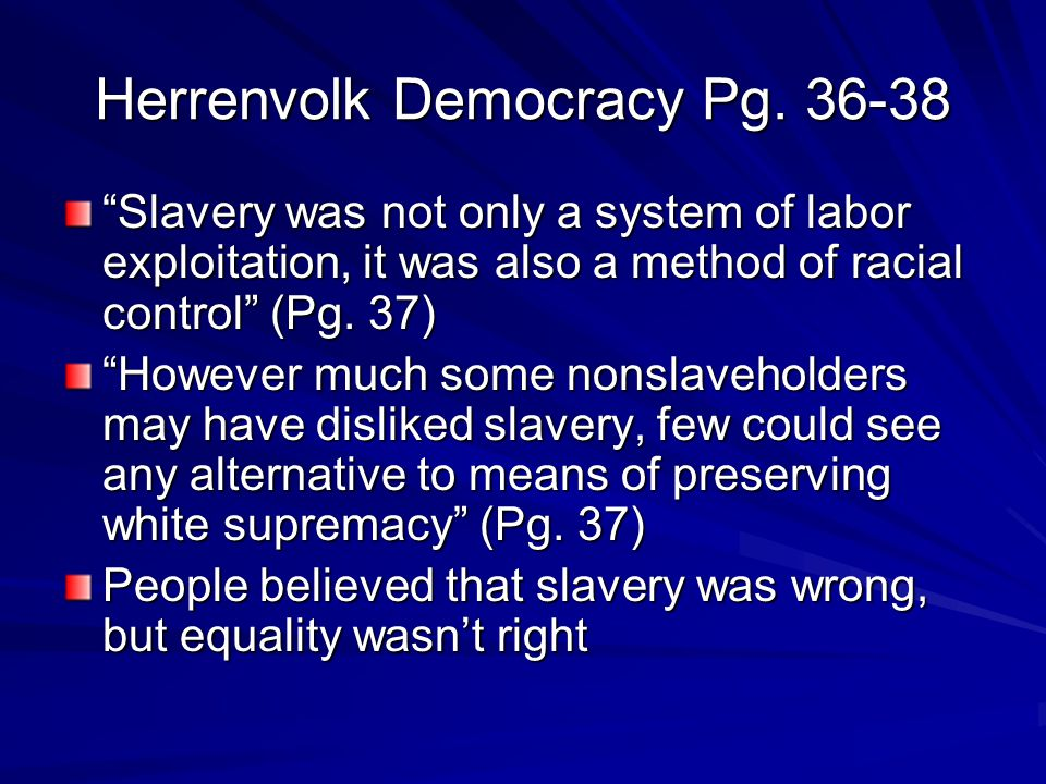 Herrenvolk Democracy Pg.