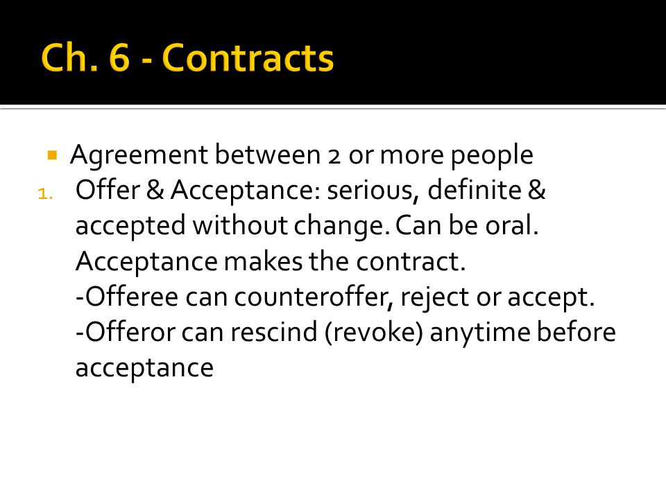  Agreement between 2 or more people 1.