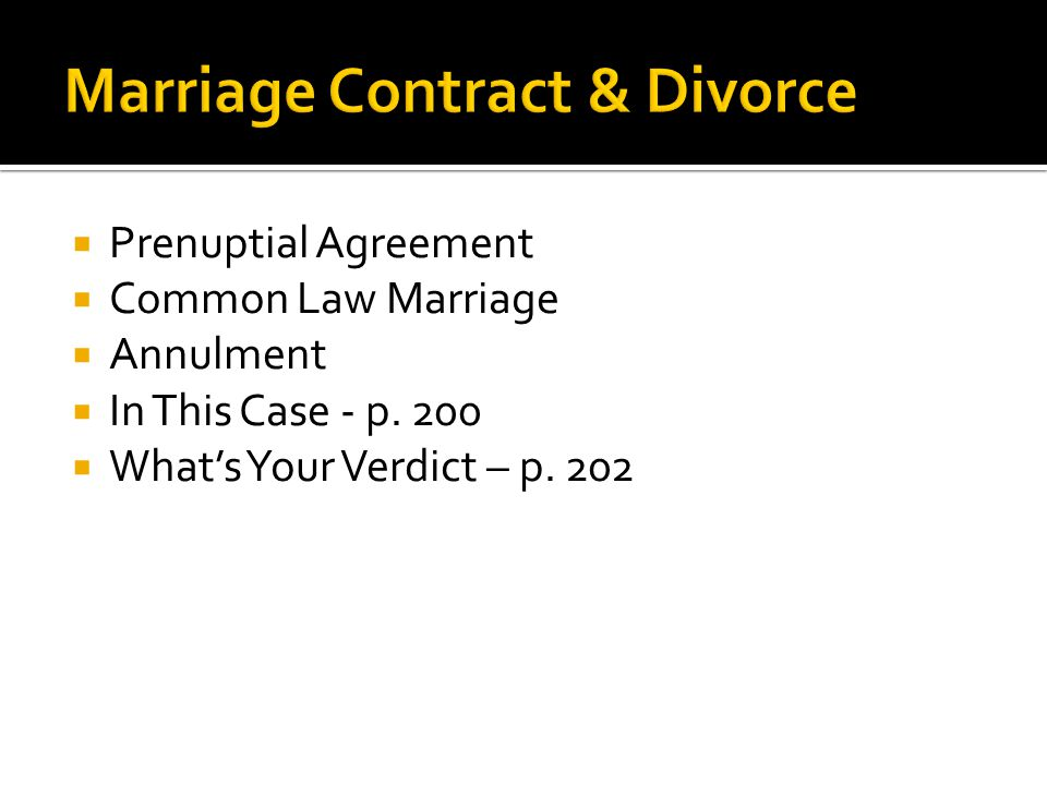  Prenuptial Agreement  Common Law Marriage  Annulment  In This Case - p.