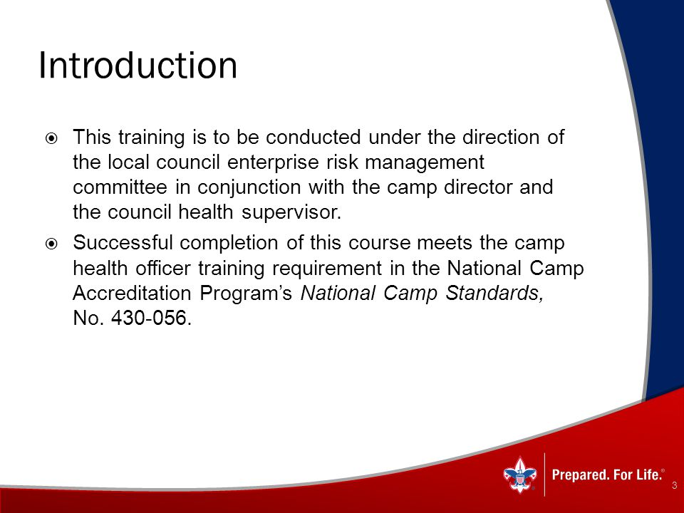 Introduction  This training is to be conducted under the direction of the local council enterprise risk management committee in conjunction with the