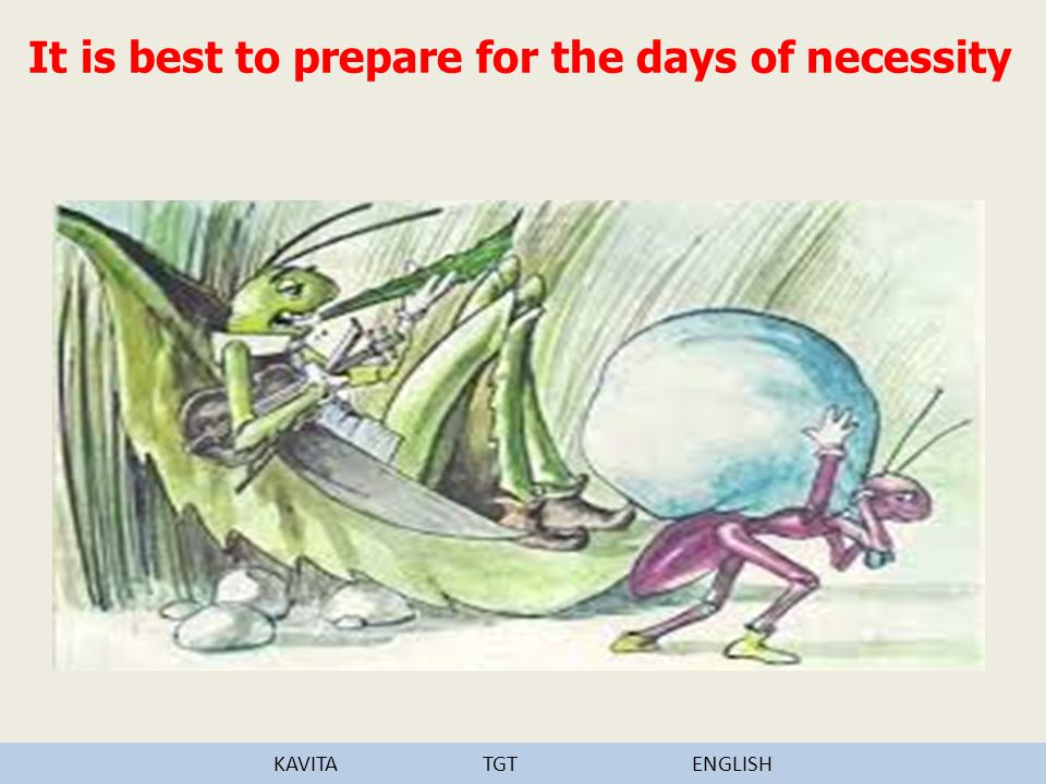 It is best to prepare for the days of necessity KAVITATGTENGLISH