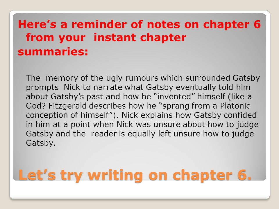 Let's try writing on chapter 6.