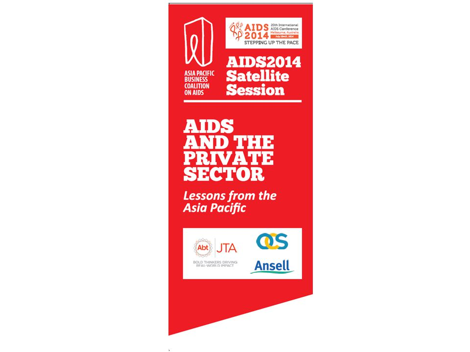 AIDS AND THE PRIVATE SECTOR Lessons from the Asia Pacific'