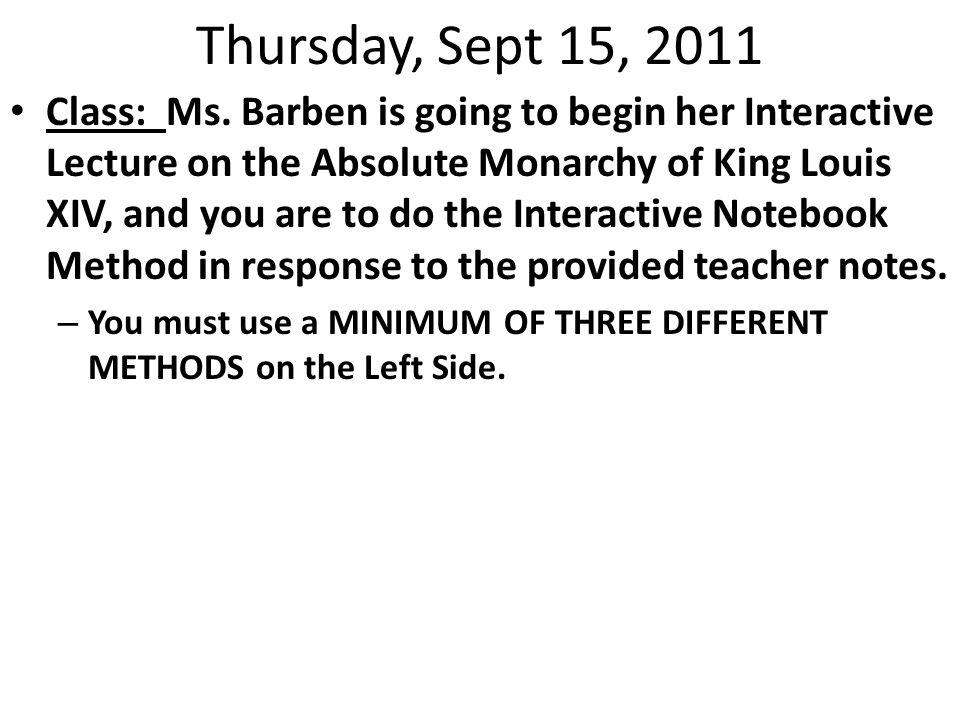 Thursday, Sept 15, 2011 Class: Ms.