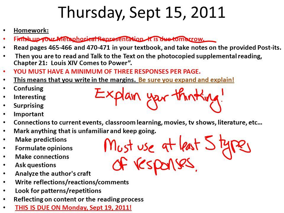 Thursday, Sept 15, 2011 Homework: Finish up your Metaphorical Representation.