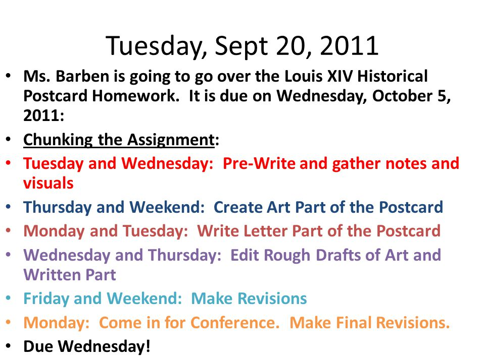 Tuesday, Sept 20, 2011 Ms. Barben is going to go over the Louis XIV Historical Postcard Homework.