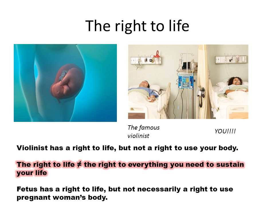 A supporting example (p.106) She has a person with a right to life.