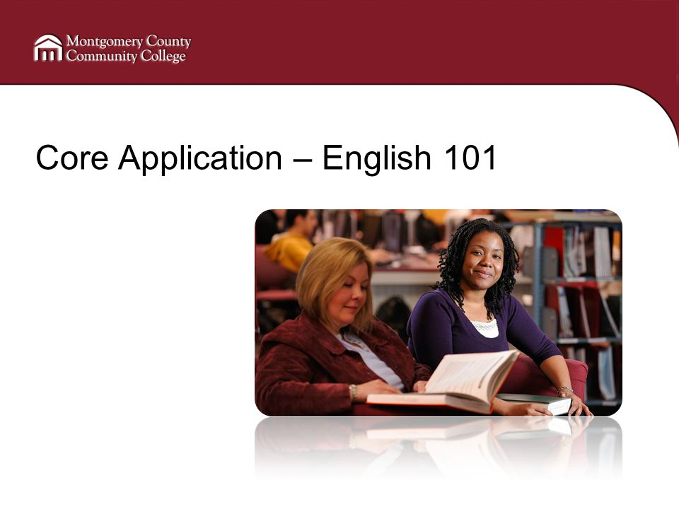 Core Application – English 101