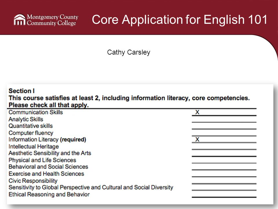 Core Application for English 101 Cathy Carsley