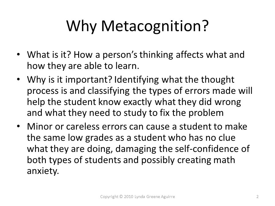 Types of Metacognitive Errors Type I (wrong tool): Using the wrong tool or procedure.
