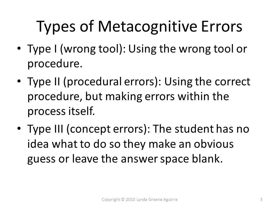 Error Analysis Practice Simplify 6) 14Copyright © 2010 Lynda Greene Aguirre