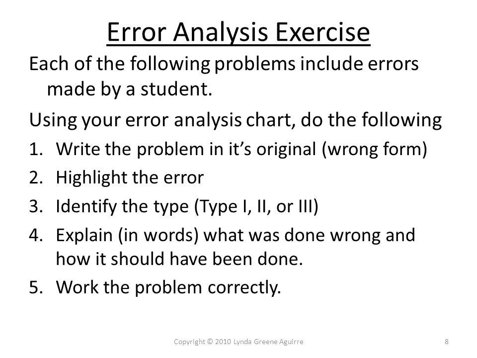Error Analysis Practice Simplify 1) 9Copyright © 2010 Lynda Greene Aguirre