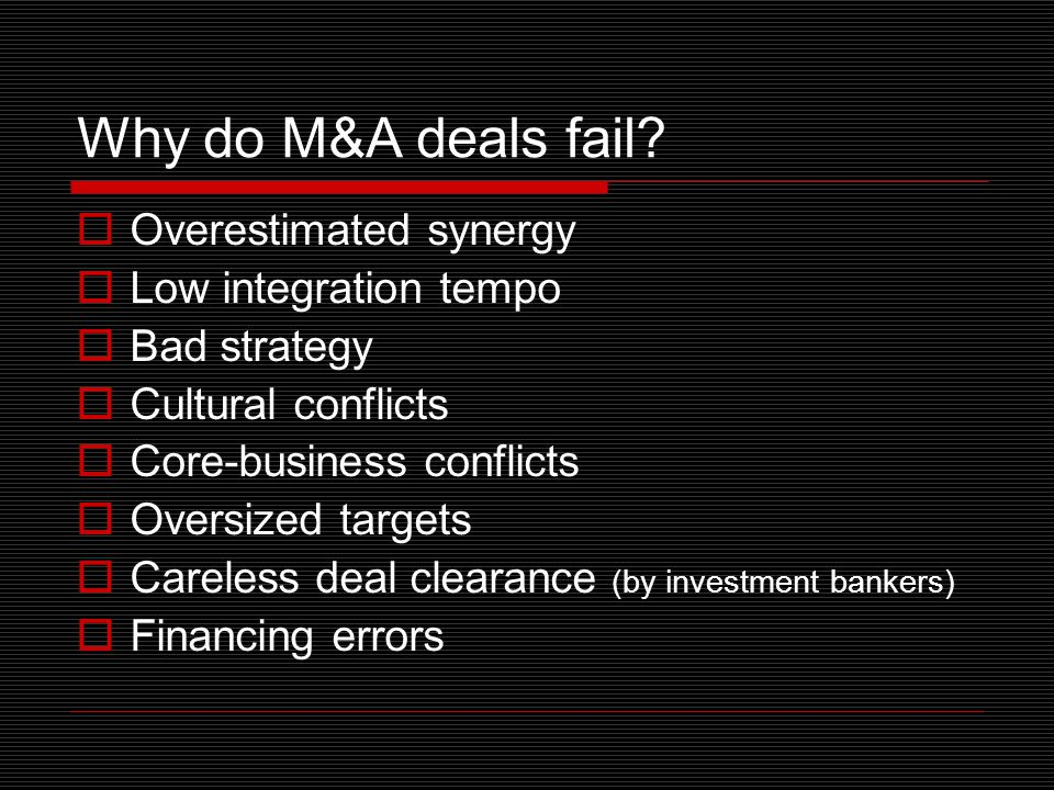 Why do M&A deals fail.