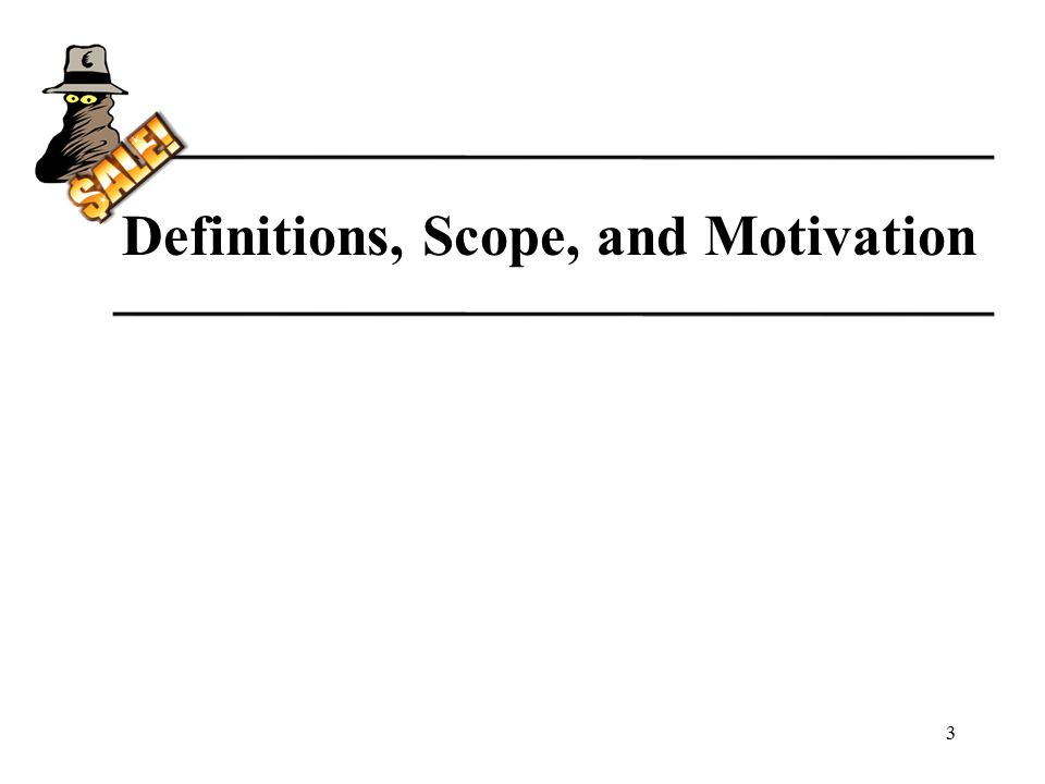 Definitions, Scope, and Motivation 3