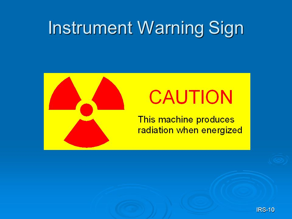 IRS-10 Instrument Warning Sign