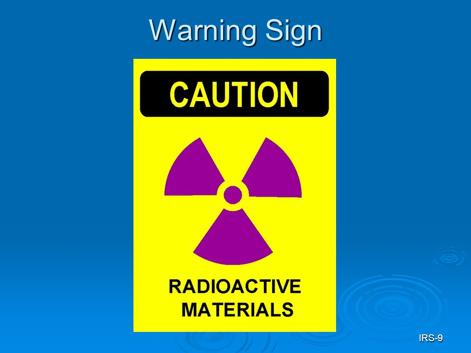 IRS-9 Warning Sign
