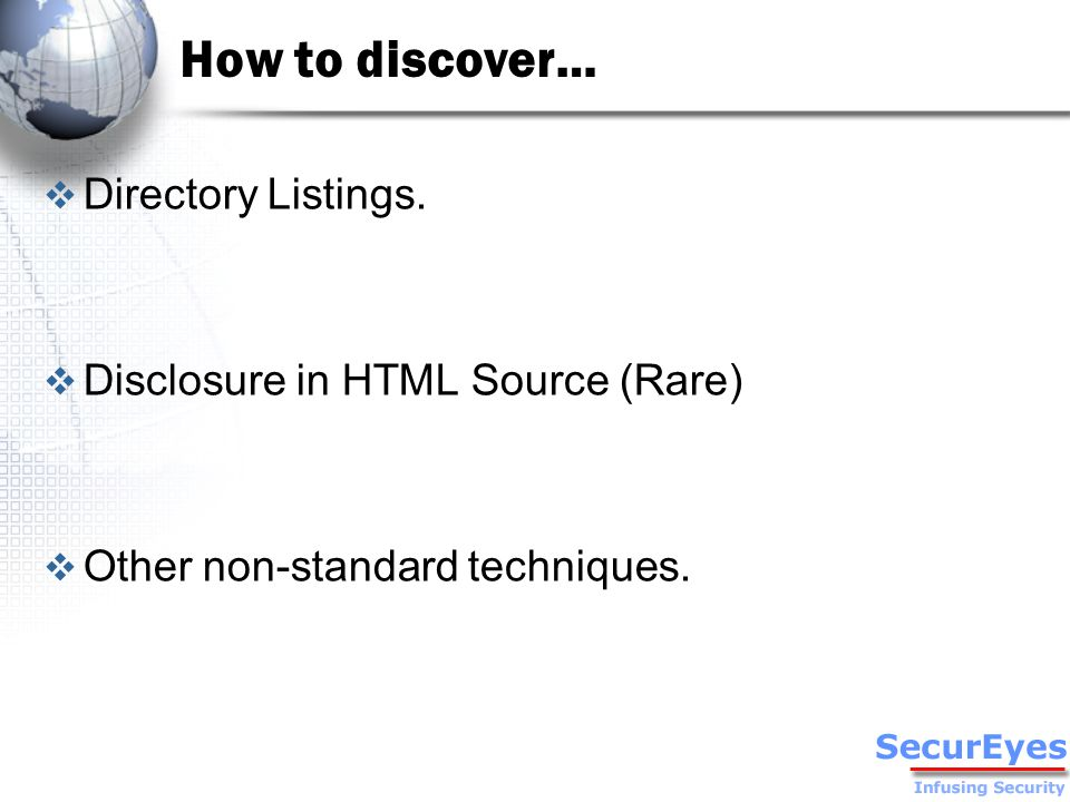 How to discover…  Directory Listings.